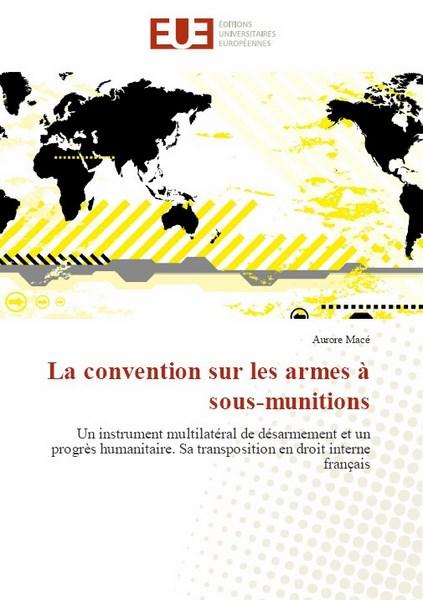 Aurore Macé : une thèse universitaire sur les armes à sous-munitions