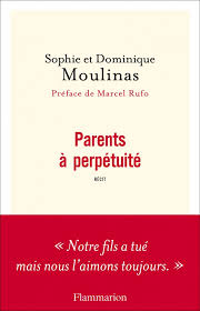 "Et si on lisait… ""Parents à perpétuité"" de Sophie et Dominique Moulinas"