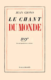 "Si on lisait … ""Le chant du monde"", de Giono"