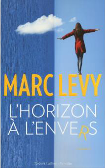 "Et si on lisait… ""L'horizon à l'envers"" de Marc Levy"